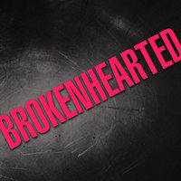 Brokenhearted - Single — Hit Masters
