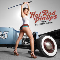 Hot Rod Pin-Ups: The Soundtrack — сборник