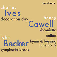 Charles Ives, Henry Cowell and John Becker Premiere Recordings — Чарлз Айвз, Jorge Mester, The Louisville Orchestra, Robert Whitney