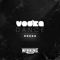 Vodka Dance — Winning Team