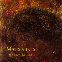 Mosaics — Christopher Hyde-Smith, Nigel Woodhouse, Huw Jones, Stuart Deeks, Richard Hand, Martin Vishnick