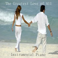 Instrumental Piano: The Greatest Love of All — The O'Neill Brothers Group