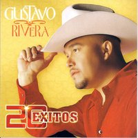 20 Exitos — GUSTAVO RIVERA