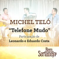 Telefone Mudo - Single — Michel Teló