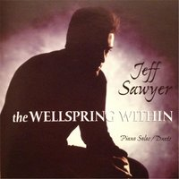 Wellspring Within — Jeff Sawyer