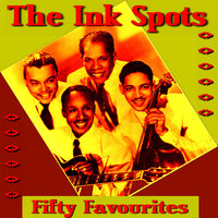Ink Spots Fifty Favourites — The Ink Spots
