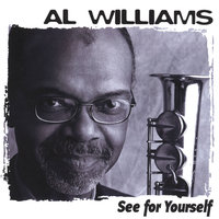 See For Yourself — AL WILLIAMS