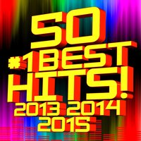 50 #1 Best Hits! 2013, 2014, 2015 — Dj Remix Factory
