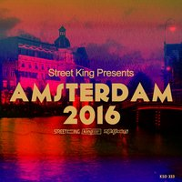 Street King Presents Amsterdam 2016 — сборник