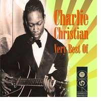 The Very Best Of — Charlie Christian