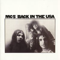 Back In The USA — MC5
