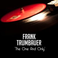 The One And Only — Frank Trumbauer