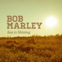 Sun Is Shining — Jude & Frank, 1 World, Bob Marley
