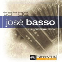 From Argentina To The World — Jose Basso
