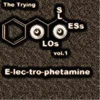 Lossless, Vol. 1: Electrophetamine — The Trying