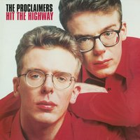 Hit The Highway — The Proclaimers