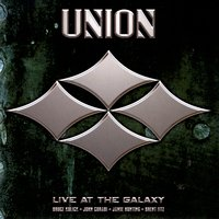 Live At The Galaxy — Union