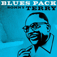 Blues Pack - Sonny Terry — Sonny Terry