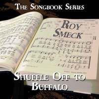 The Songbook Series - Shuffle off to Buffalo — Roy Smeck
