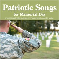 Patriotic Songs for Memorial Day and July 4th — Instrumental Holiday Music