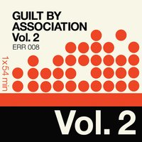 Guilt By Association Vol. 2 — сборник