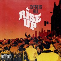 Rise Up (feat. Tom Morello) — Tom Morello, Cypress Hill