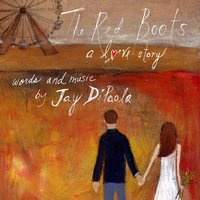 The Red Boots: A Love Story — Jay Di Paola