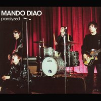 Paralyzed — Mando Diao