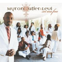 Set Me Free — Myron Butler And Levi