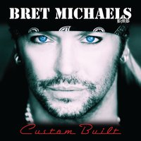 Custom Built — Bret Michaels