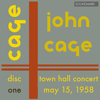John Cage 25-Year Retrospective Concert: Town Hall, New York, May 15, 1958 - Disc One — David Tudor, Manhattan Percussion Ensemble, Anahid Ajemian, Arline Carmen, Джон Кейдж