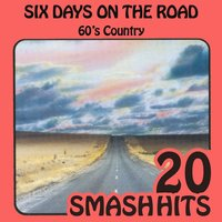 60's Country - Six Days On The Road — Skeeter Davis
