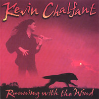 Running With The Wind with Bonus Track — Kevin Chalfant