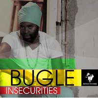 Insecurities — Bugle