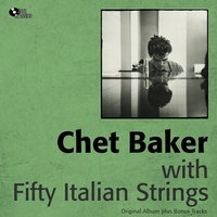 It Could Happen to You — Chet Baker