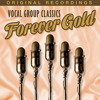 Forever Gold - Vocal Group Classics — сборник