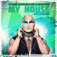 My House, Remixes, Vol. 2 — Alan Capetillo, Nina Flowers