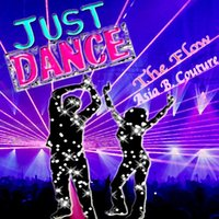 Just Dance — The Flow
