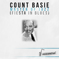 Master of Jazz (Fiesta in Blues) — Count Basie