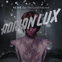 Alive — Adrian Lux