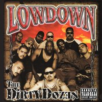 The Dirty Dozen — Low Down