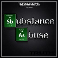 Substance Abuse — True Rhymes Uniquely Teaching Honesty