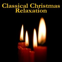 Classical Christmas Relaxation — сборник