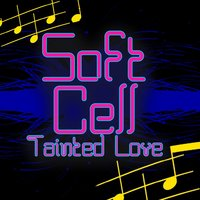 Tainted Love — Soft Cell
