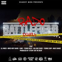 Battlefield Primix — Rado, Young Gully, Young Chop, Birch Boy Barie, Suñé, Nuke Bandz