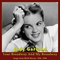 Your Broadway and My Broadway — Judy Garland