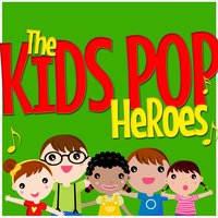 The Kids Pop Heroes — Party Mix All-Stars, The Pop Heroes, Kids Party Music Players, The Pop Heroes|Kids Party Music Players|Party Mix All-Stars