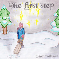 The First Step — Jared Withrow