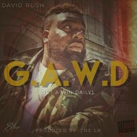 G.A.W.D. (Get A Win Daily) — David Rush
