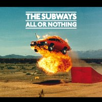 All Or Nothing (International Bundle 2) — The Subways
